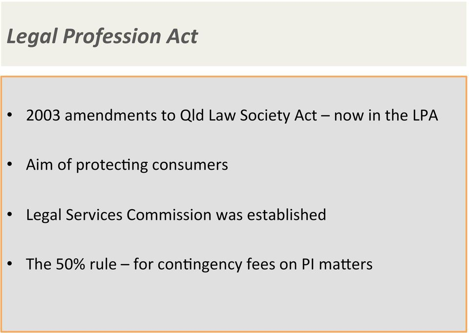 consumers Legal Services Commission was