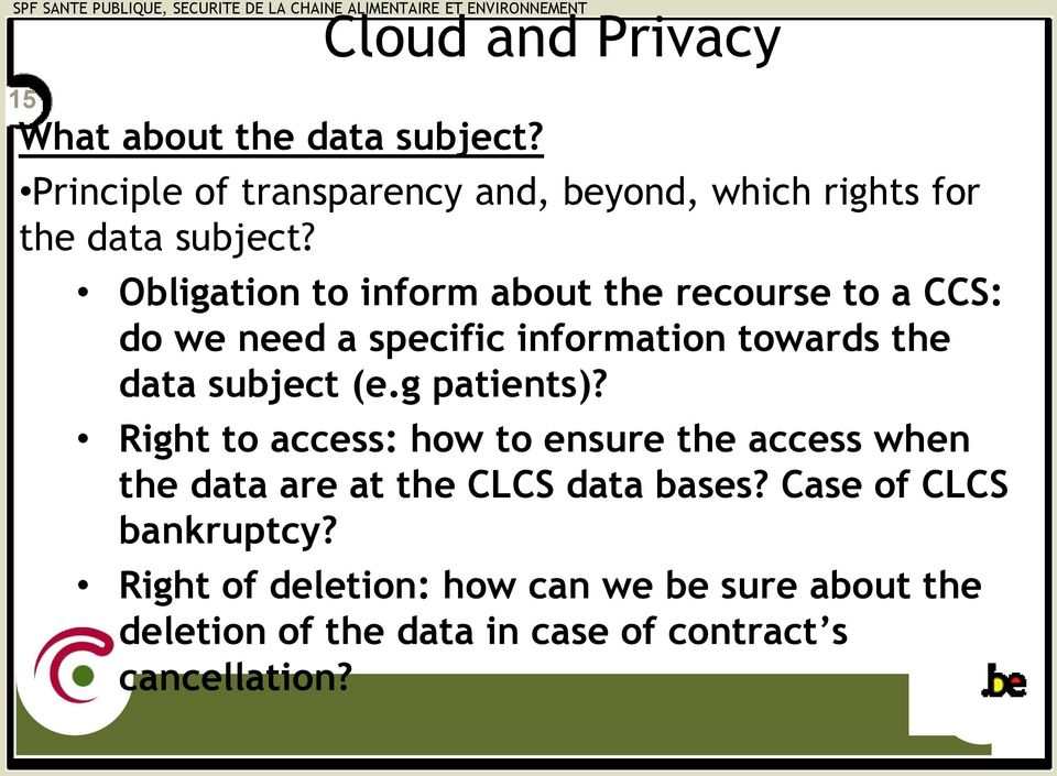 Obligation to inform about the recourse to a CCS: do we need a specific information towards the data subject (e.