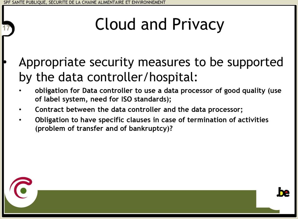 of label system, need for ISO standards); Contract between the data controller and the data