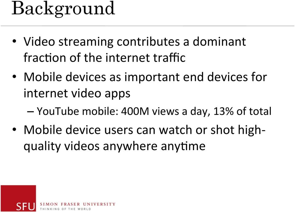 internet video apps YouTube mobile: 400M views a day, 13% of total