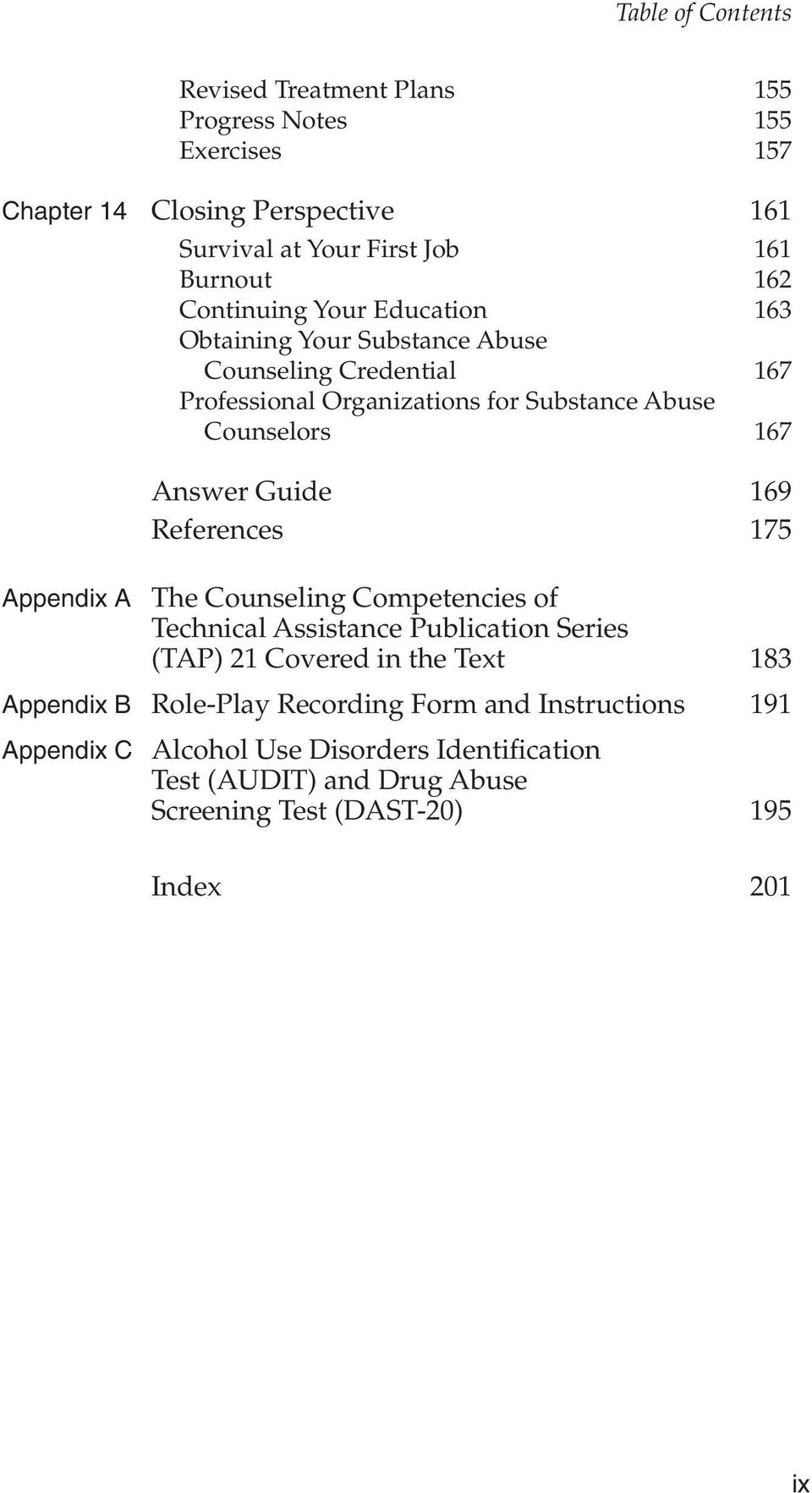 Guide 169 References 175 Appendix A The Counseling Competencies of Technical Assistance Publication Series (TAP) 21 Covered in the Text 183 Appendix B