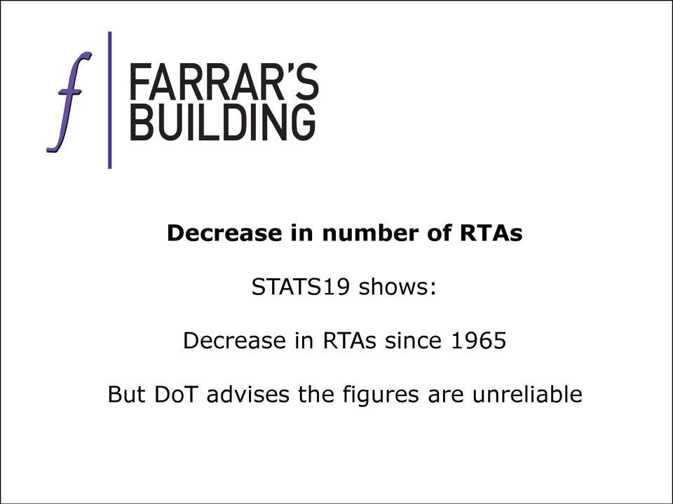 RTAs since 1965 But DoT