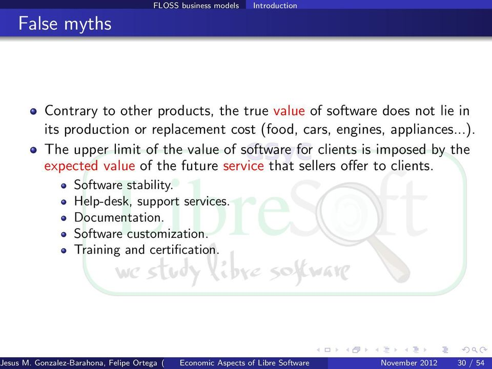 The upper limit of the value of software for clients is imposed by the expected value of the future service that sellers offer to clients. Software stability.