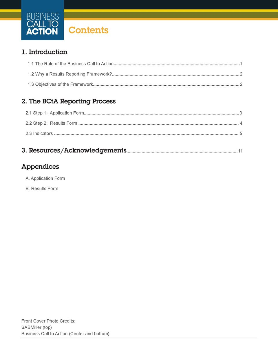 The BCtA Reporting Process 2.1 Step 1: Application Form... 3 2.2 Step 2: Results Form... 4 2.3 Indicators.