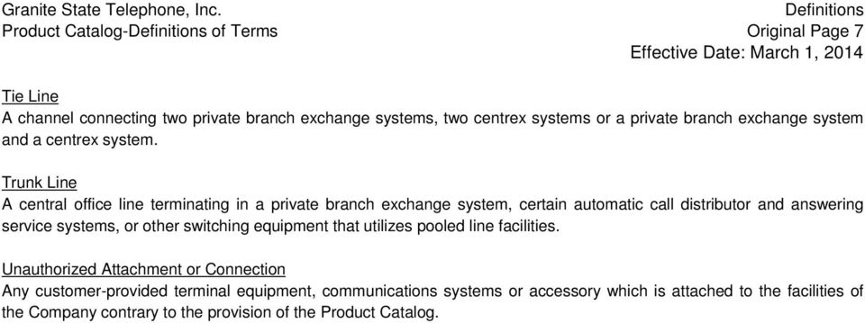 branch exchange system and a centrex system.