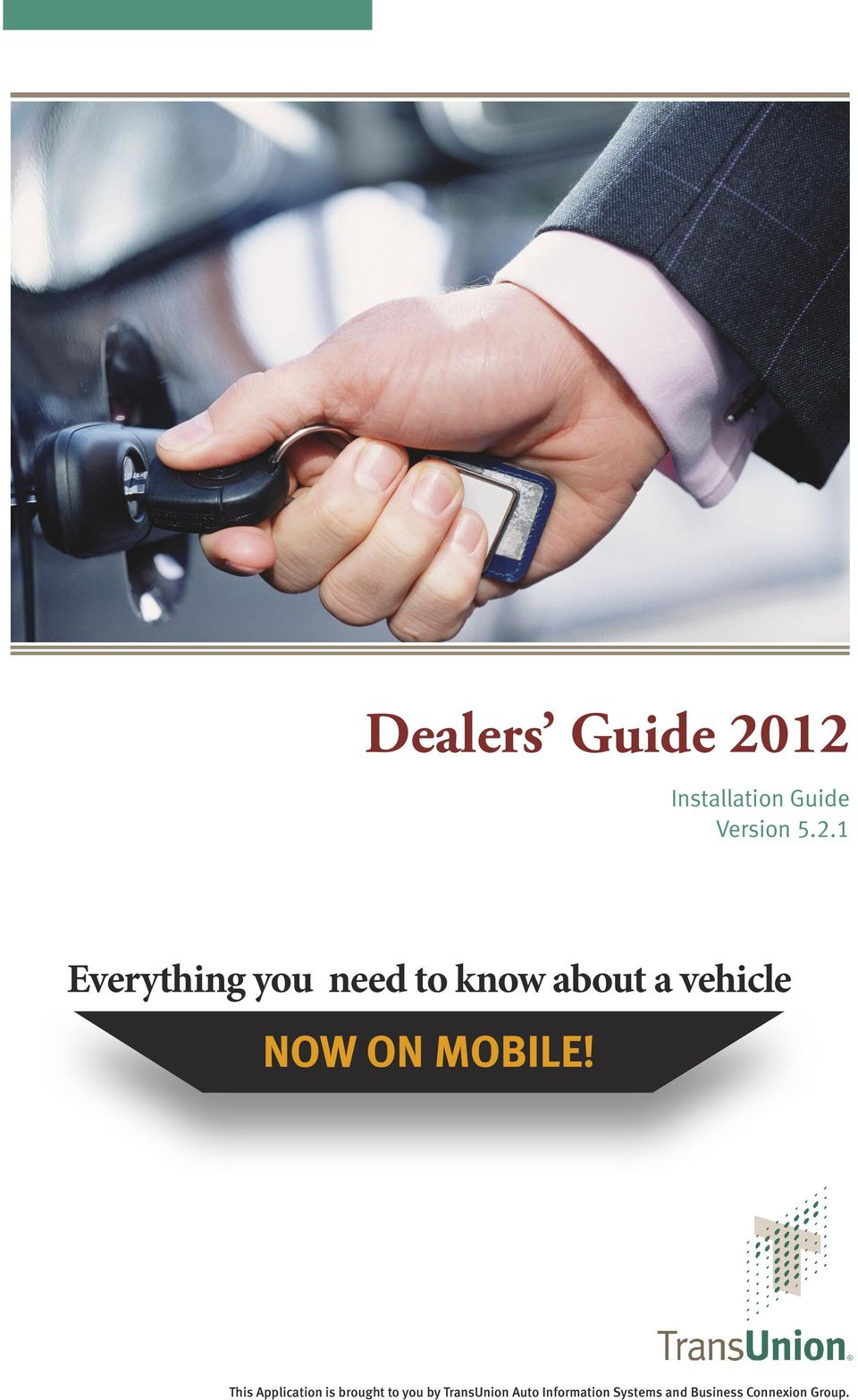 need to know about a vehicle NOW ON MOBILE!