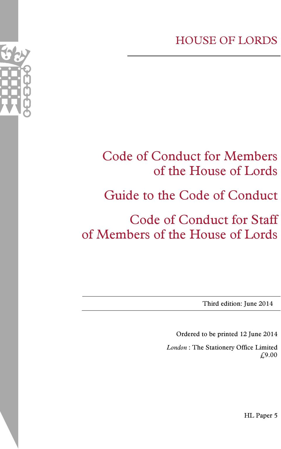 of the House of Lords Third edition: June 2014 Ordered to be