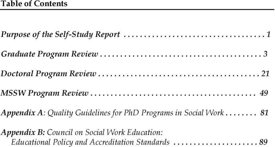 ........................................ 49 Appendix A: Quality Guidelines for PhD Programs in Social Work.