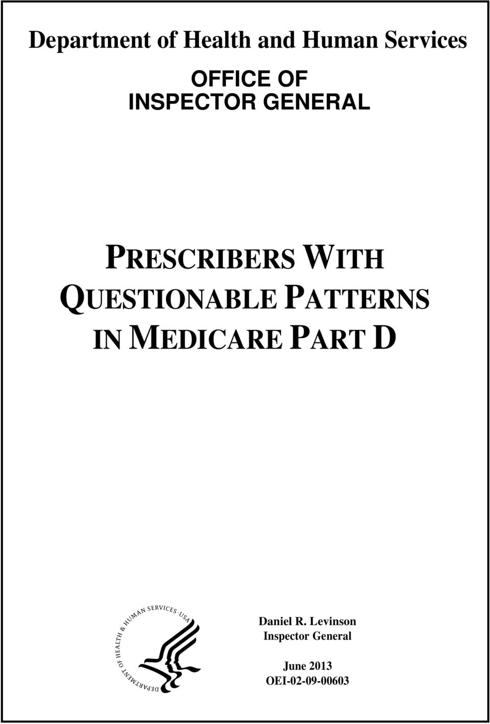 QUESTIONABLE PATTERNS IN MEDICARE PART D