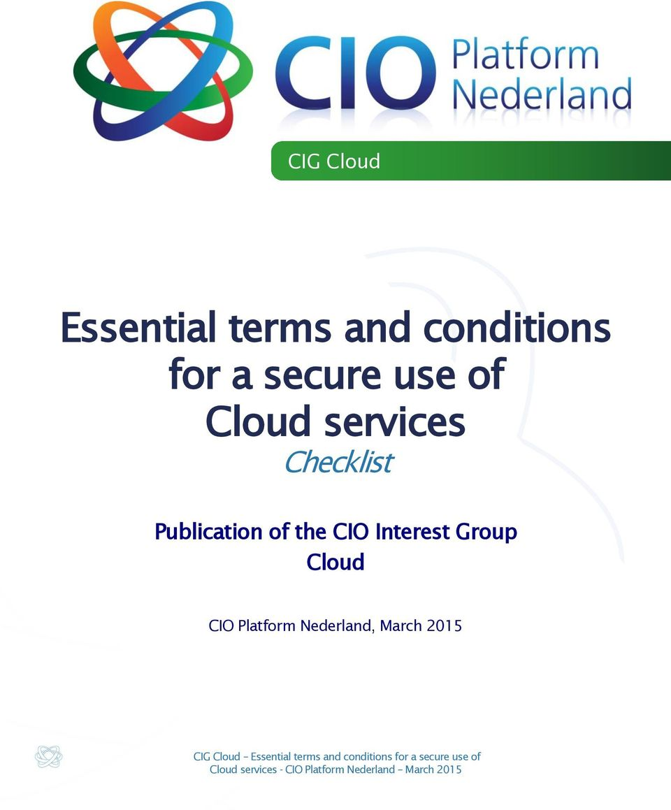 the CIO Interest Group Cloud CIO Platform