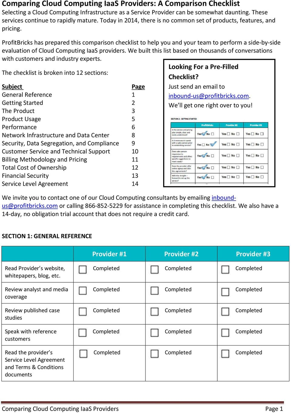 ProfitBricks has prepared this comparison checklist to help you and your team to perform a side-by-side evaluation of Cloud Computing IaaS providers.
