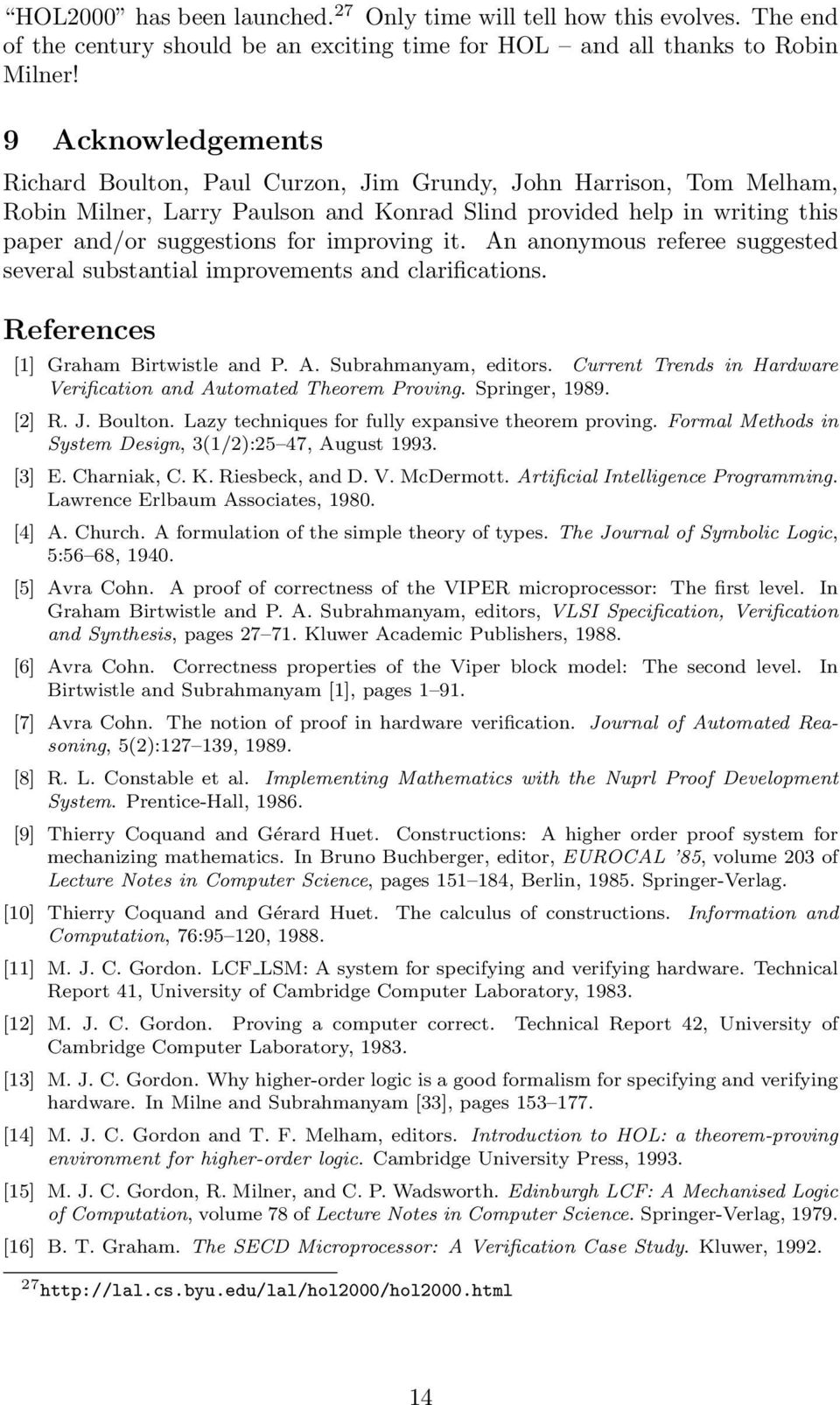 improving it. An anonymous referee suggested several substantial improvements and clarifications. References [1] Graham Birtwistle and P. A. Subrahmanyam, editors.