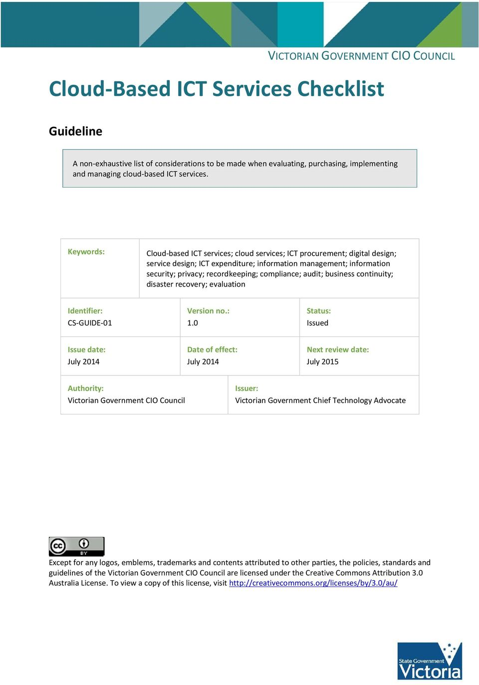 audit; business continuity; disaster recovery; evaluation Identifier: CS-GUIDE-01 Version no.: 1.