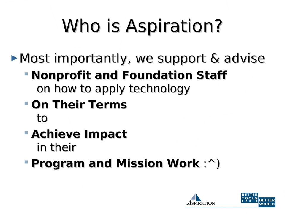 Nonprofit and Foundation Staff on how to apply