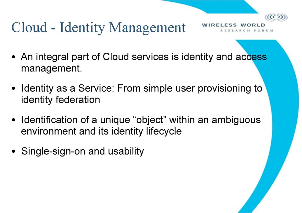Identity as a Service: From simple user provisioning to identity