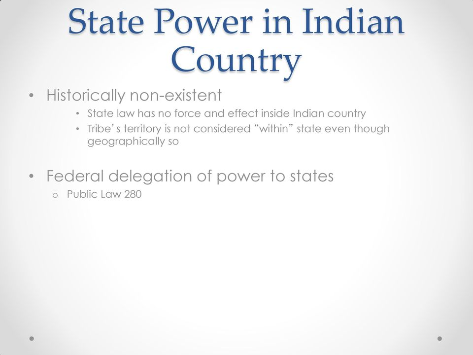 Tribe s territry is nt cnsidered within state even thugh