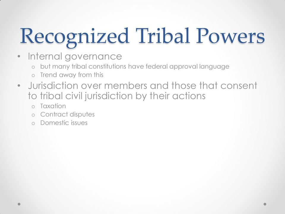 Jurisdictin ver members and thse that cnsent t tribal civil