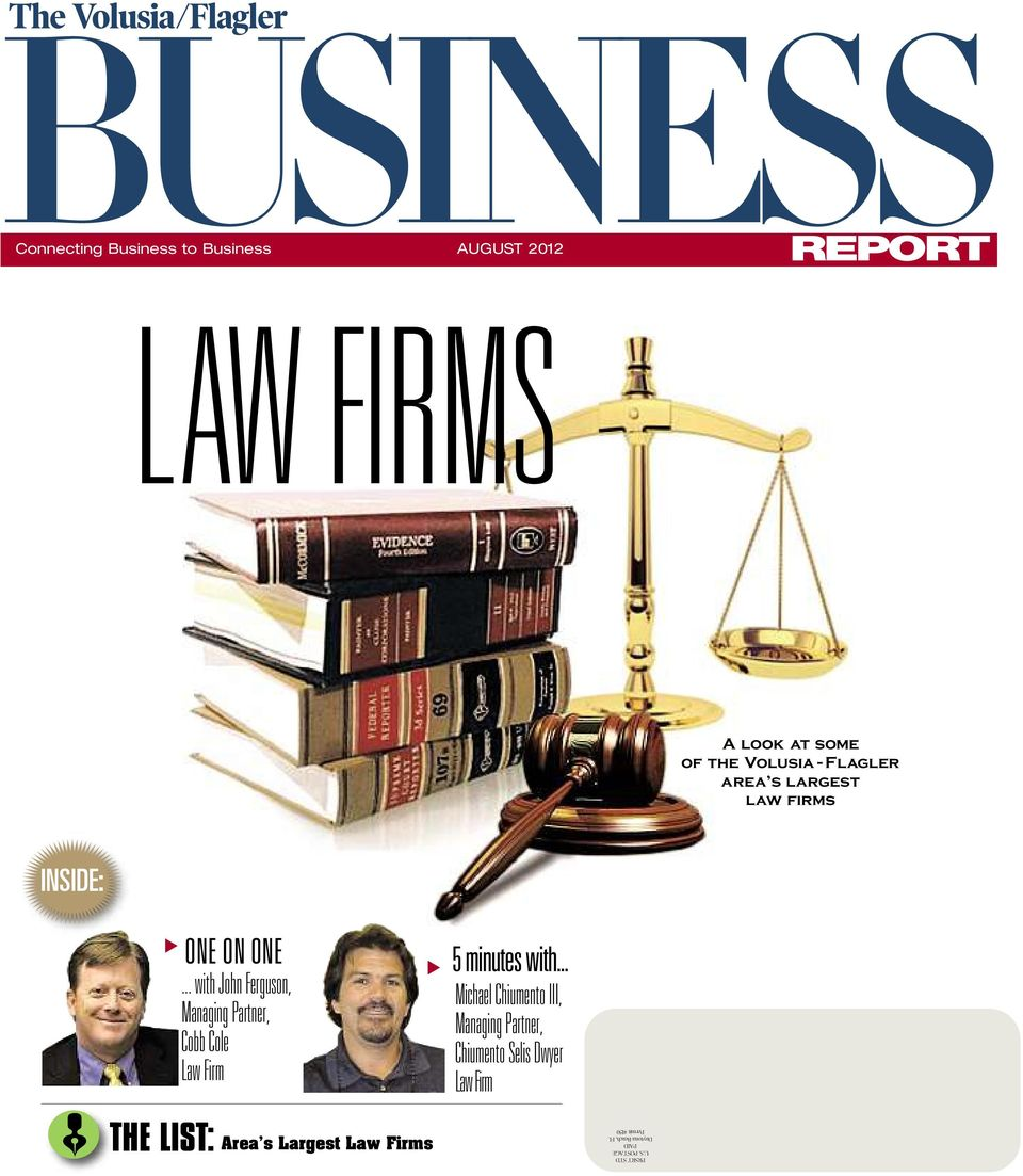 ..withJohnferguson, managingpartner, CobbCole lawfirm Area s Largest Law Firms 5minuteswith.