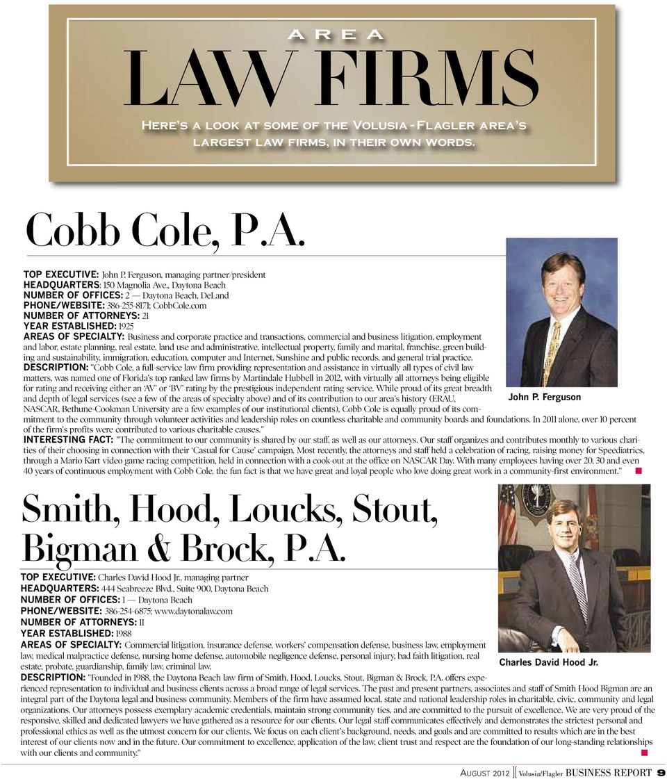 com NUMBER OF ATTORNEYS: 21 YEAR ESTABLISHED: 1925 AREAS OF SPECIALTY: Business and corporate practice and transactions, commercial and business litigation, employment and labor, estate planning,