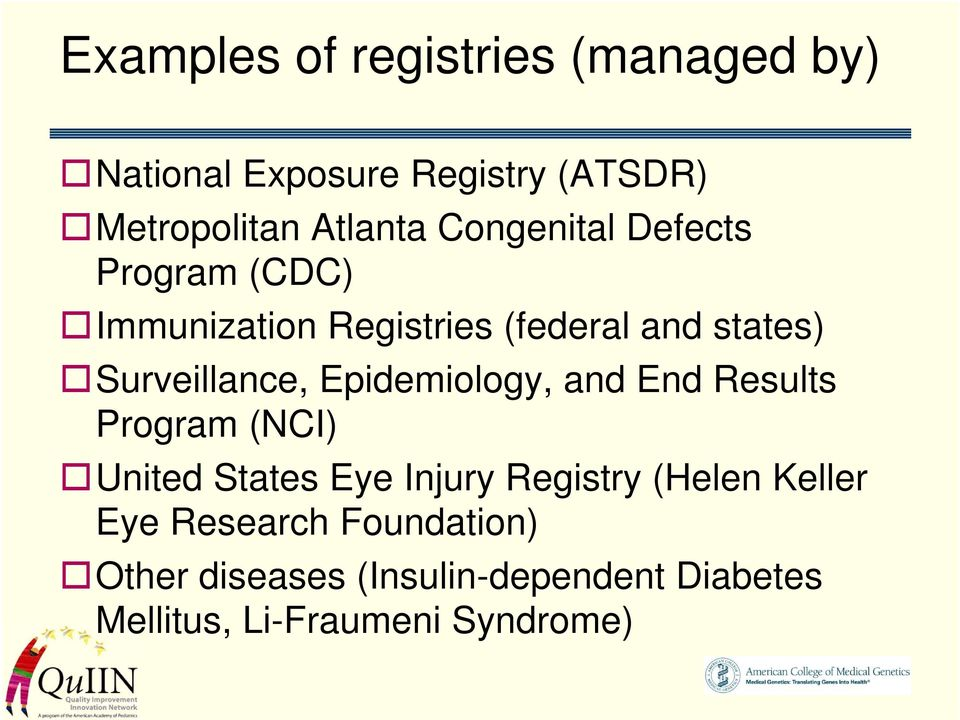 Epidemiology, and End Results Program (NCI) United States Eye Injury Registry (Helen Keller