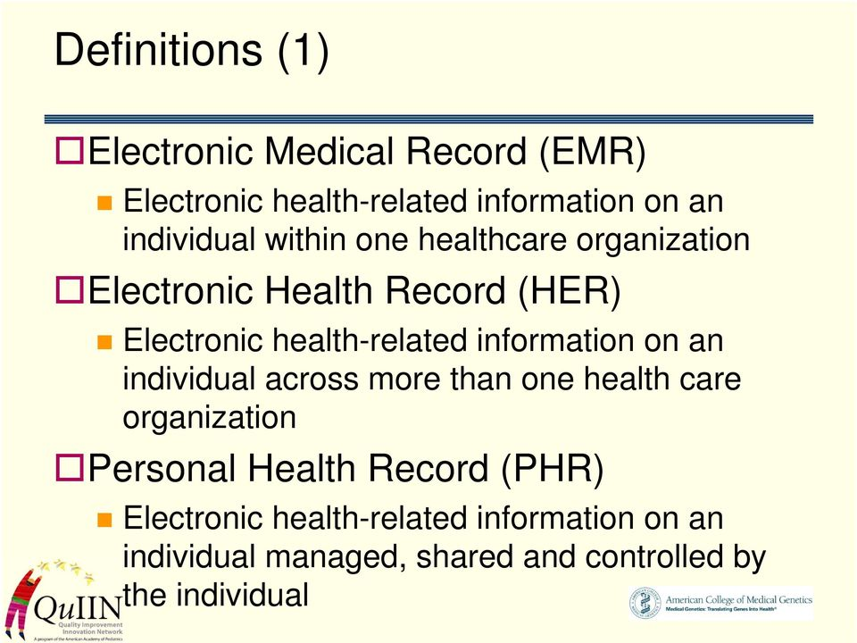 health-related information on an individual across more than one health care organization Personal