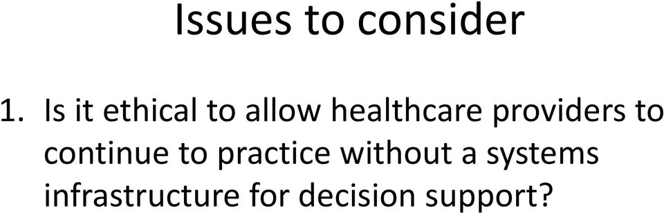 providers to continue to practice