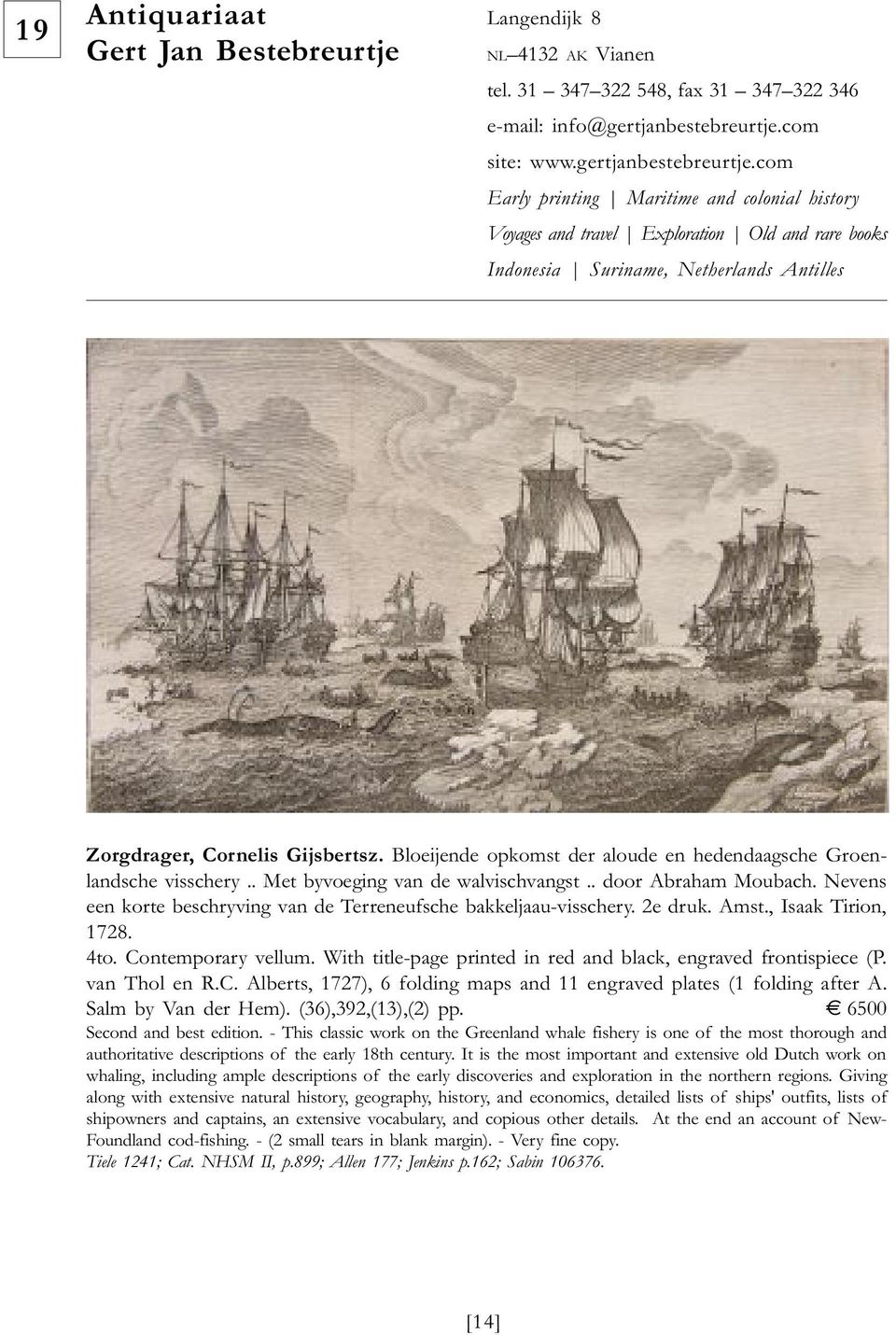 com Early printing Maritime and colonial history Voyages and travel Exploration Old and rare books Indonesia Suriname, Netherlands Antilles Zorgdrager, Cornelis Gijsbertsz.