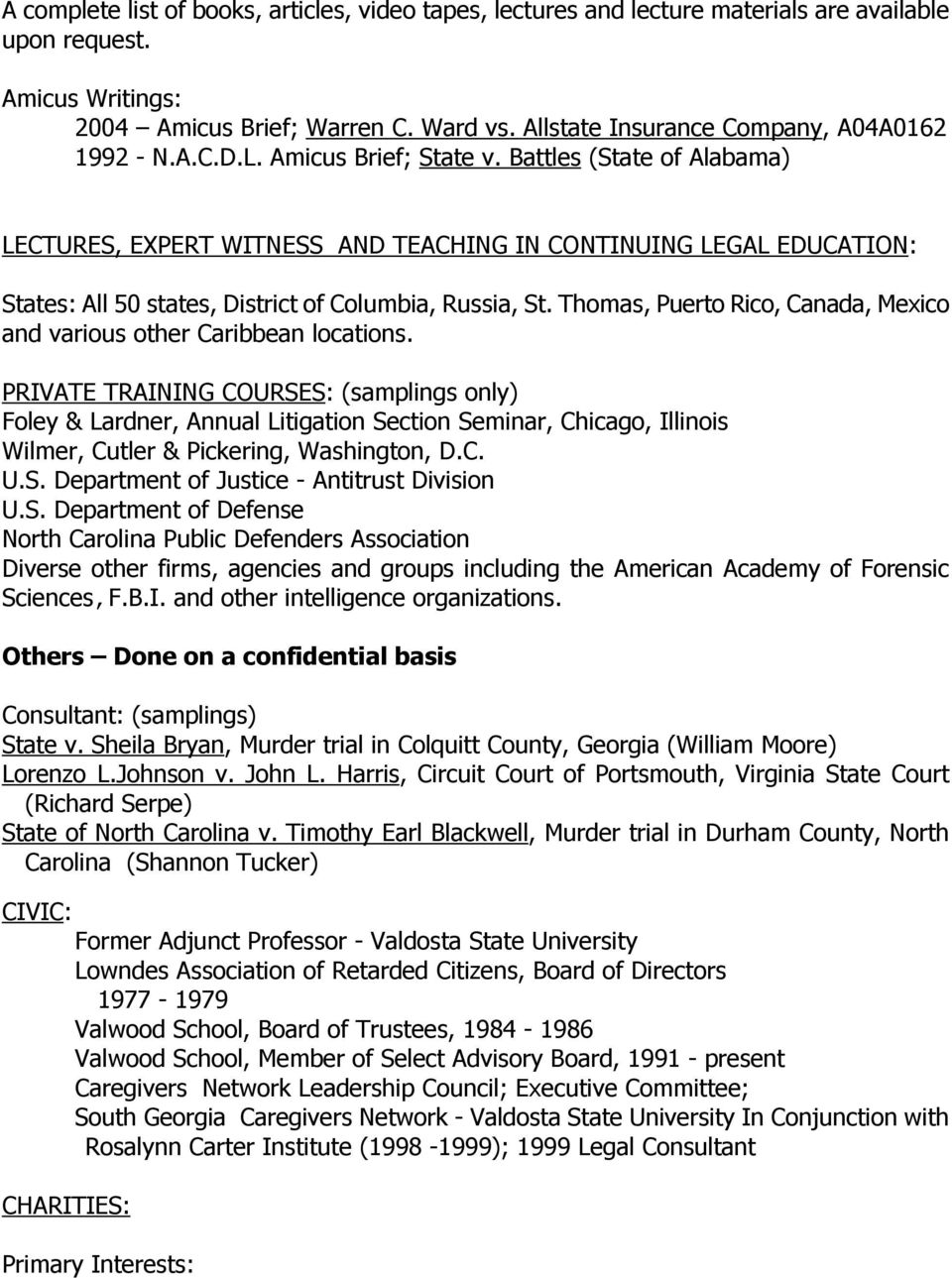 Battles (State of Alabama) LECTURES, EXPERT WITNESS AND TEACHING IN CONTINUING LEGAL EDUCATION: States: All 50 states, District of Columbia, Russia, St.