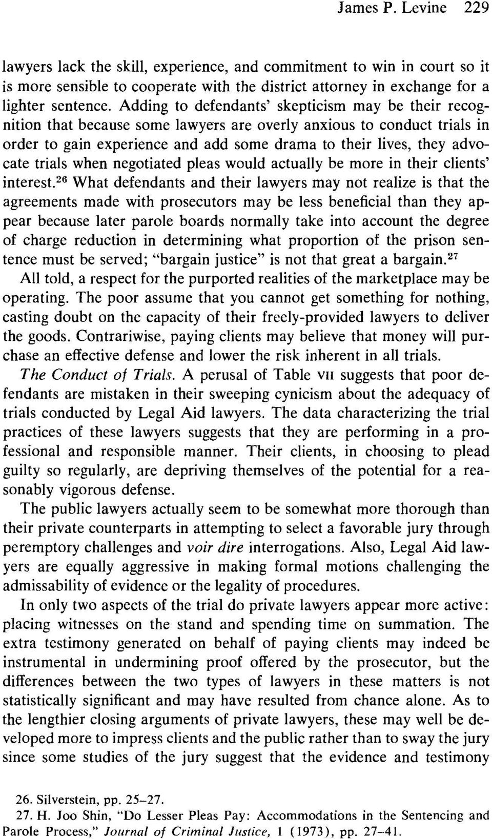 trials when negotiated pleas would actually be more in their clients' interest.