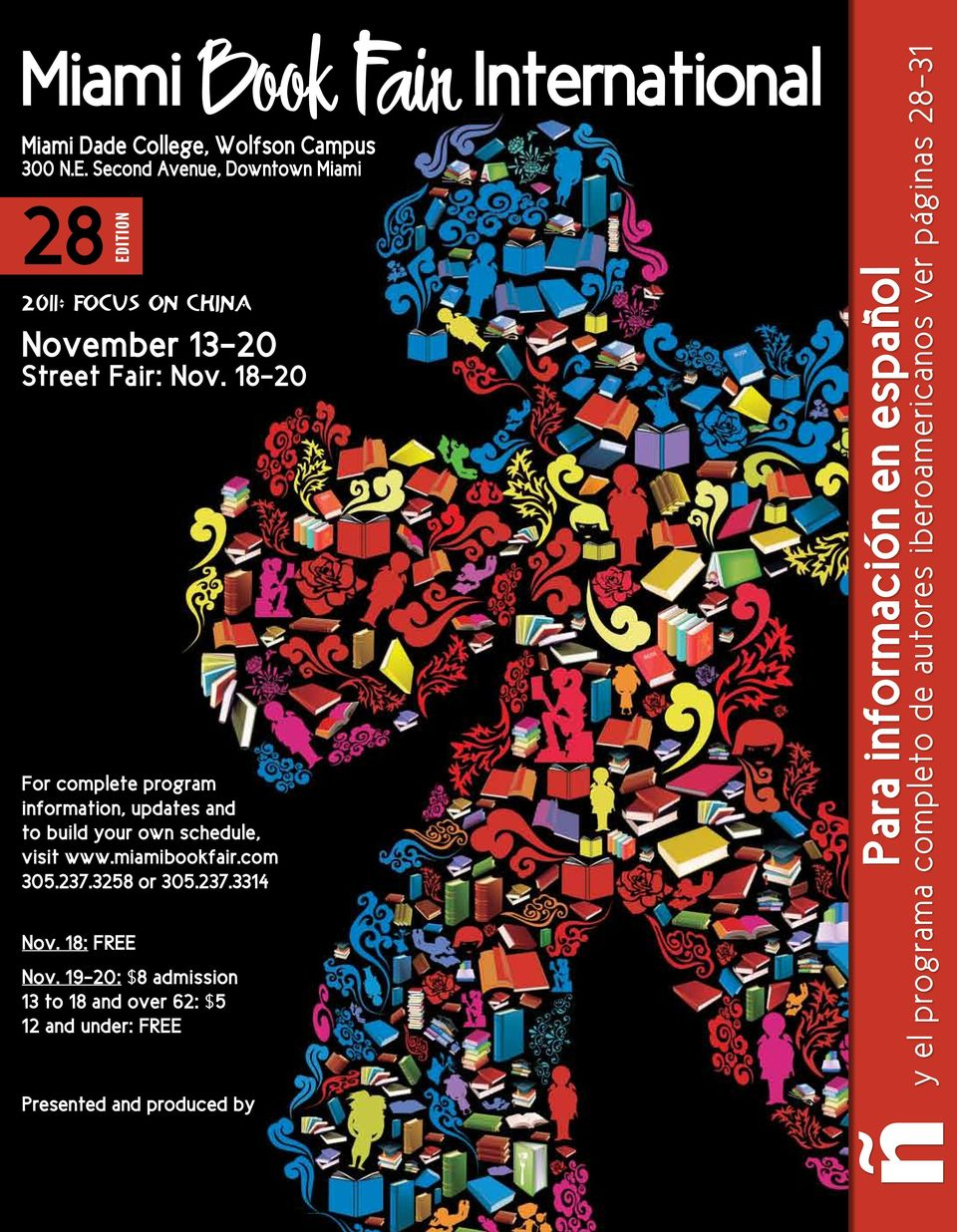 18-20 For complete program information, updates and to build your own schedule, visit www.miamibookfair.com 305.237.
