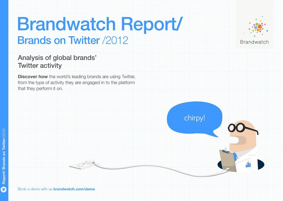 leading brands are using Twitter, from the type of activity