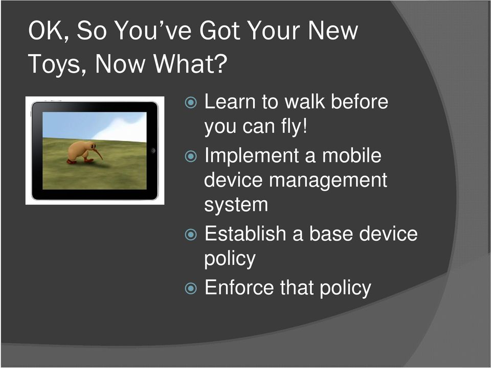Implement a mobile device management