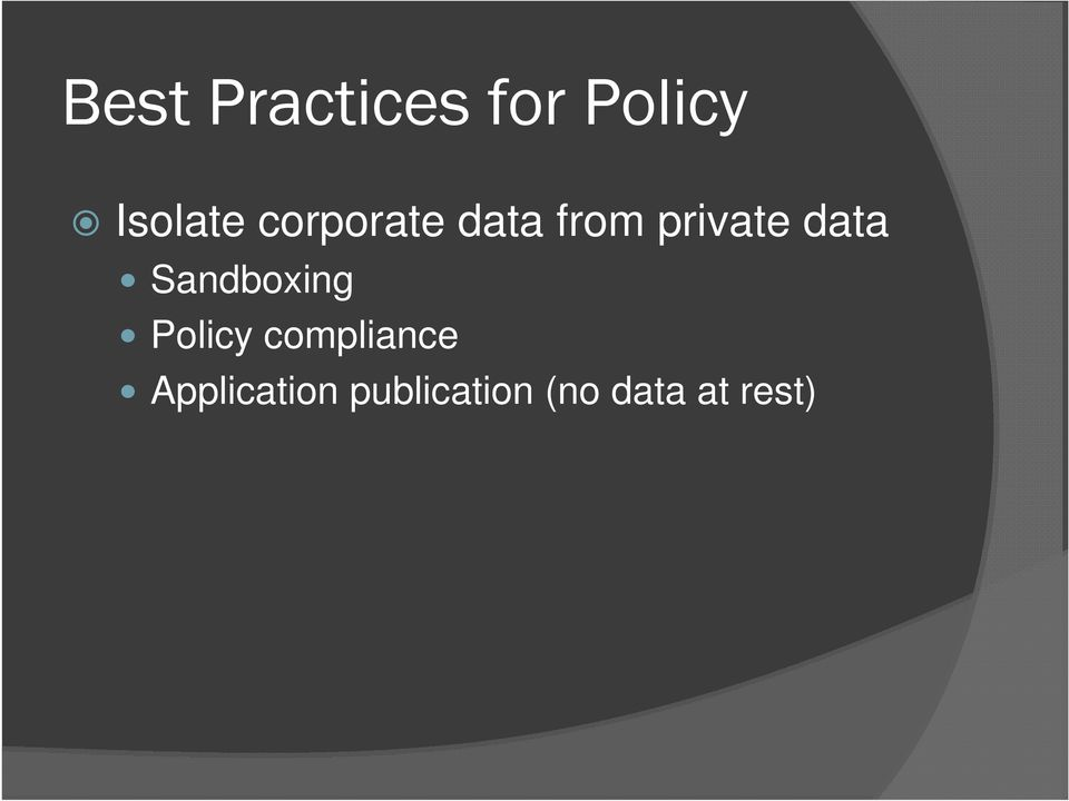 Sandboxing Policy compliance