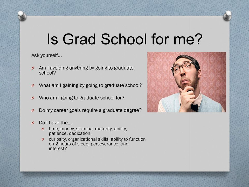 Do my career goals require a graduate degree?
