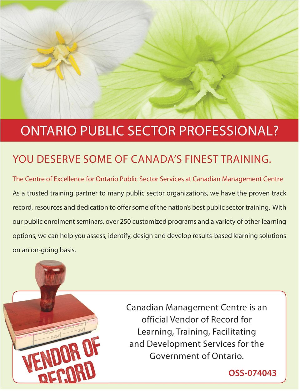 record, resources and dedication to offer some of the nation s best public sector training.