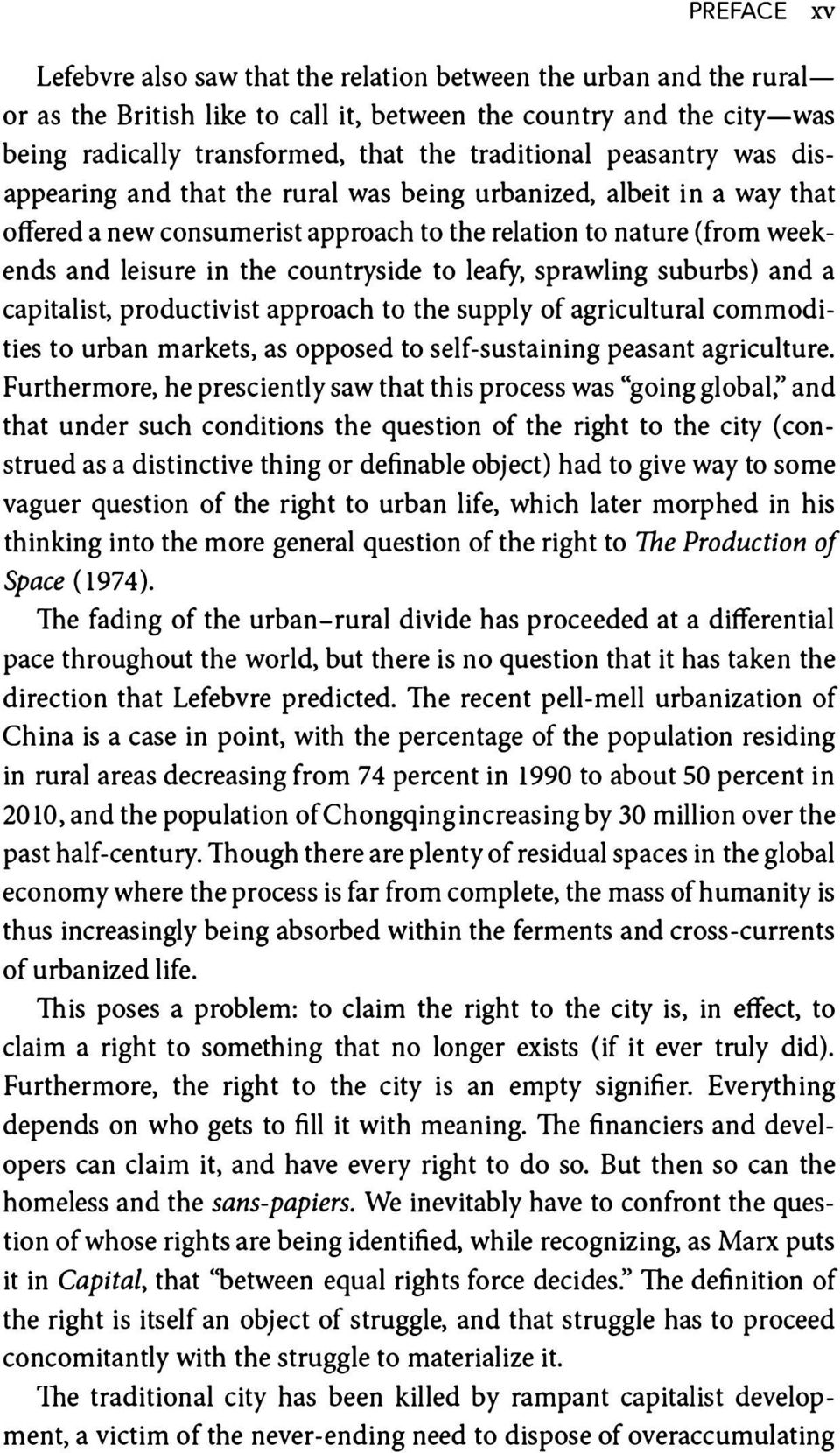 leafy, sprawling suburbs) and a capitalist, productivist approach to the supply of agricultural commodities to urban markets, as opposed to self-sustaining peasant agriculture.