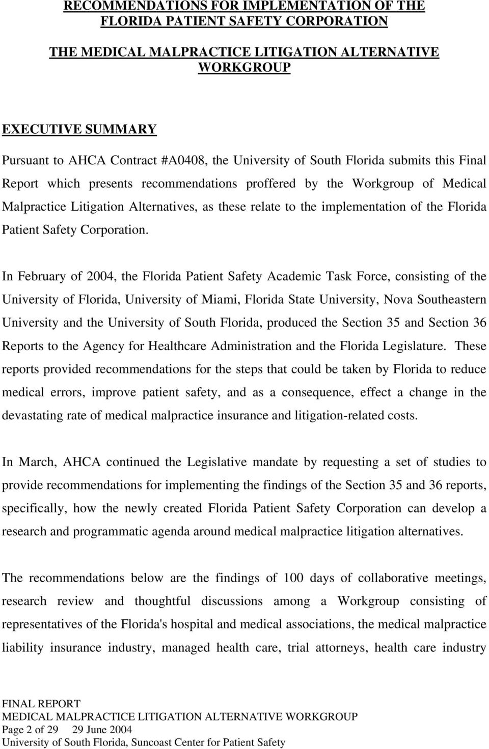 of the Florida Patient Safety Corporation.