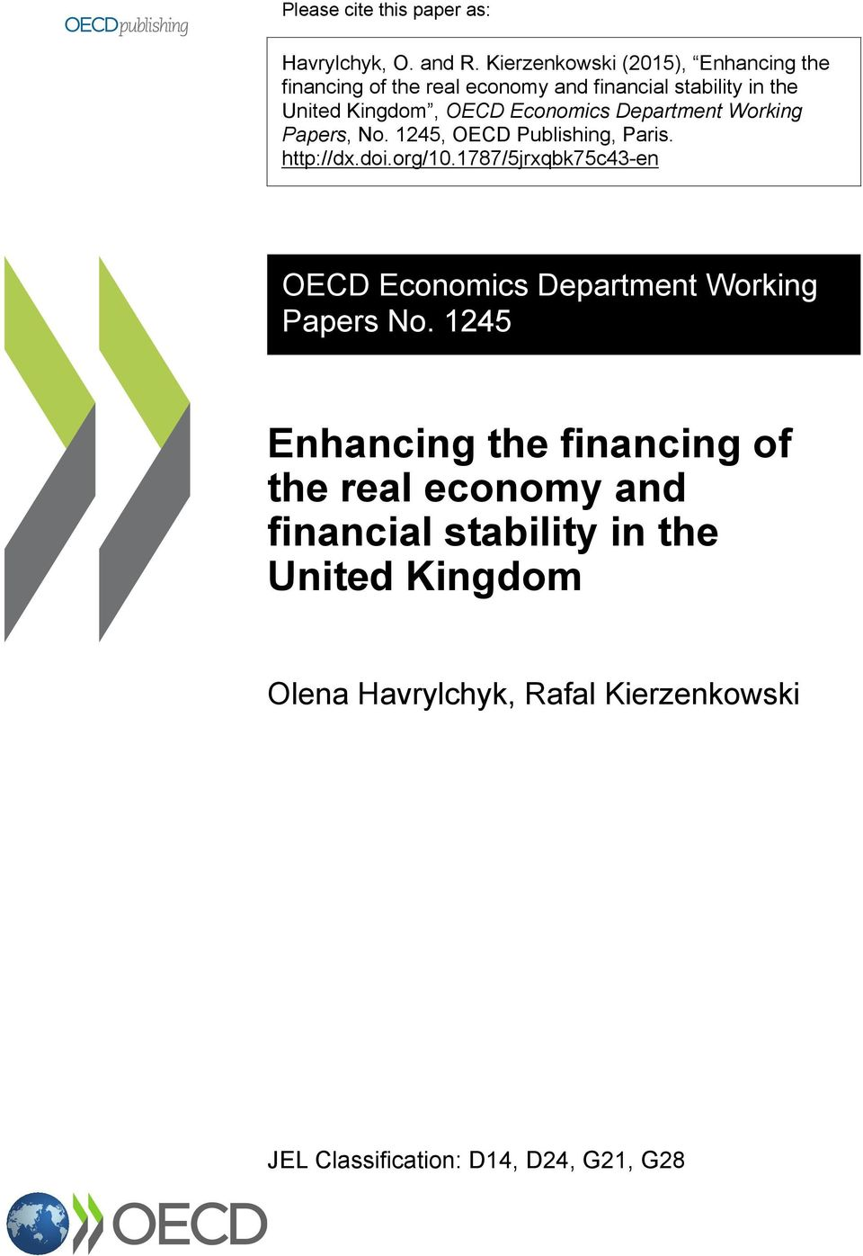 Economics Department Working Papers, No. 1245, OECD Publishing, Paris. http://dx.doi.org/1.