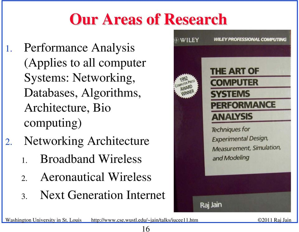 Networking, Databases, Algorithms, Architecture, Bio