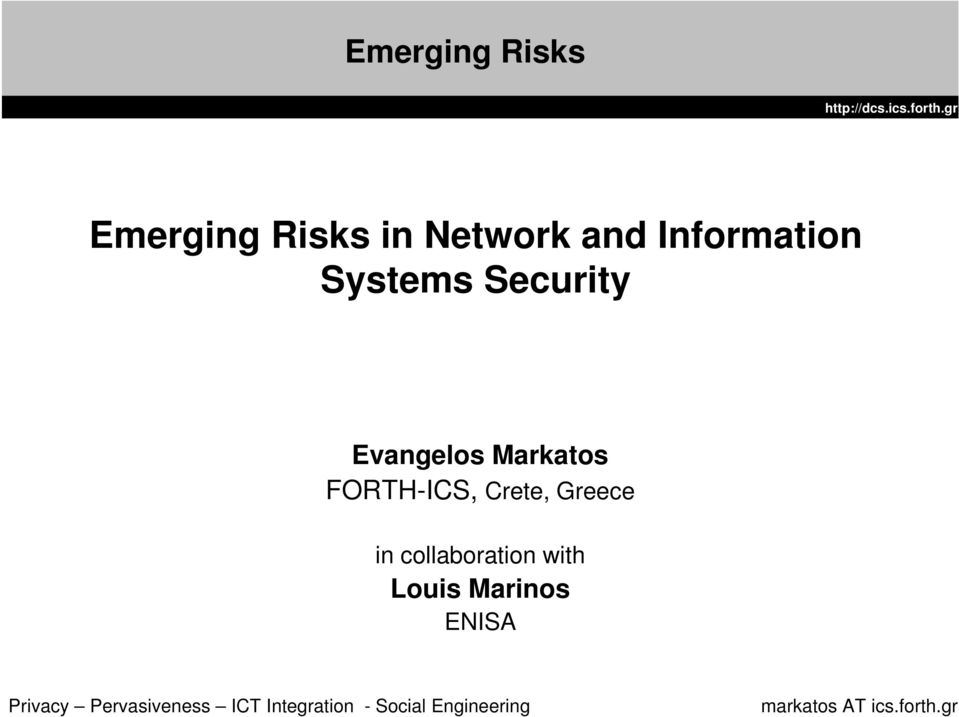 Security Evangelos Markatos FORTH-ICS,