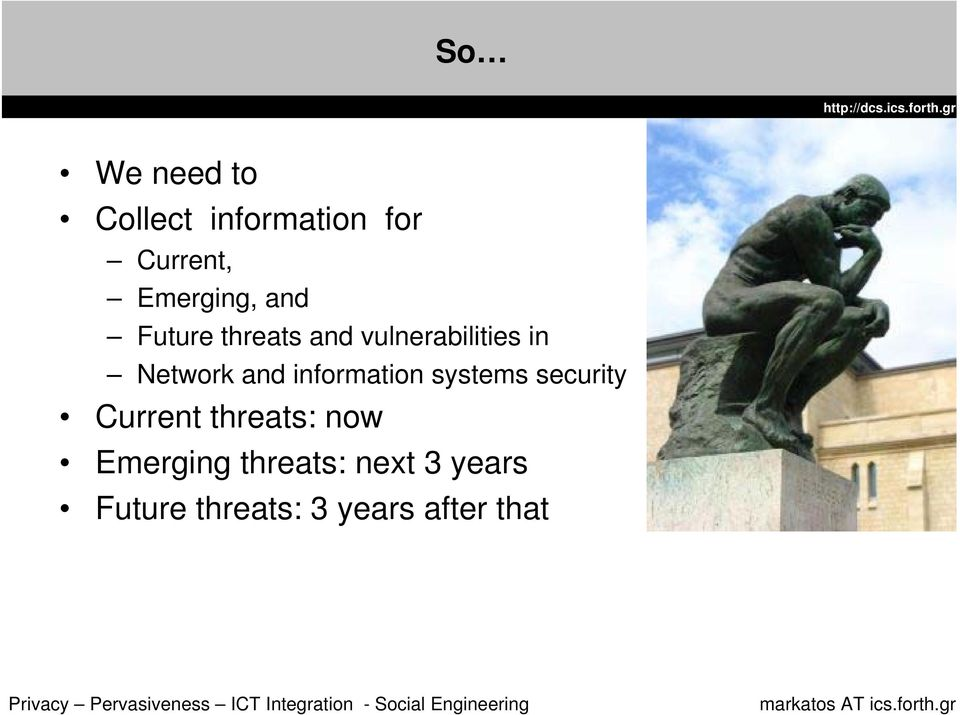 information systems security Current threats: now