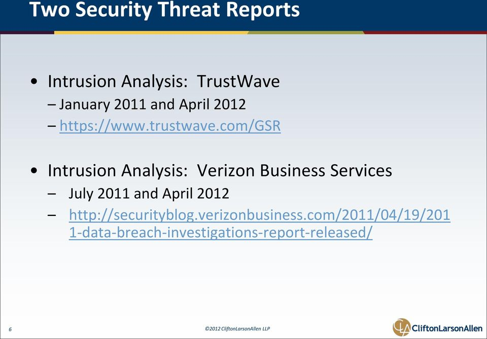 com/gsr Intrusion Analysis: Verizon Business Services July 2011 and