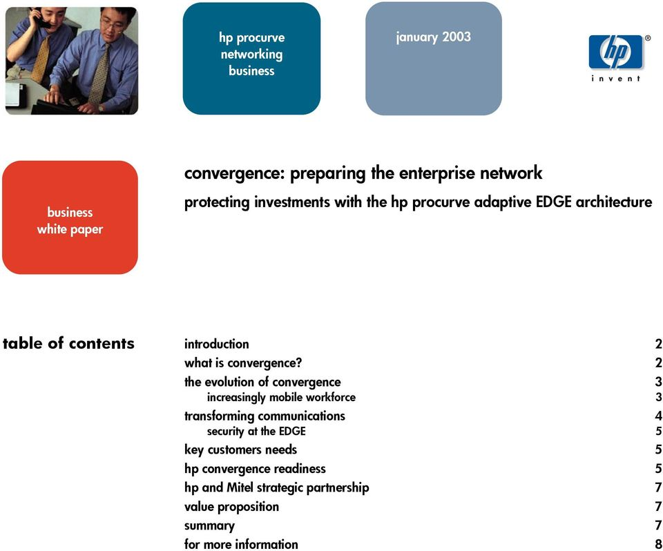 2 the evolution of convergence 3 increasingly mobile workforce 3 transforming communications 4 security at the EDGE 5 key