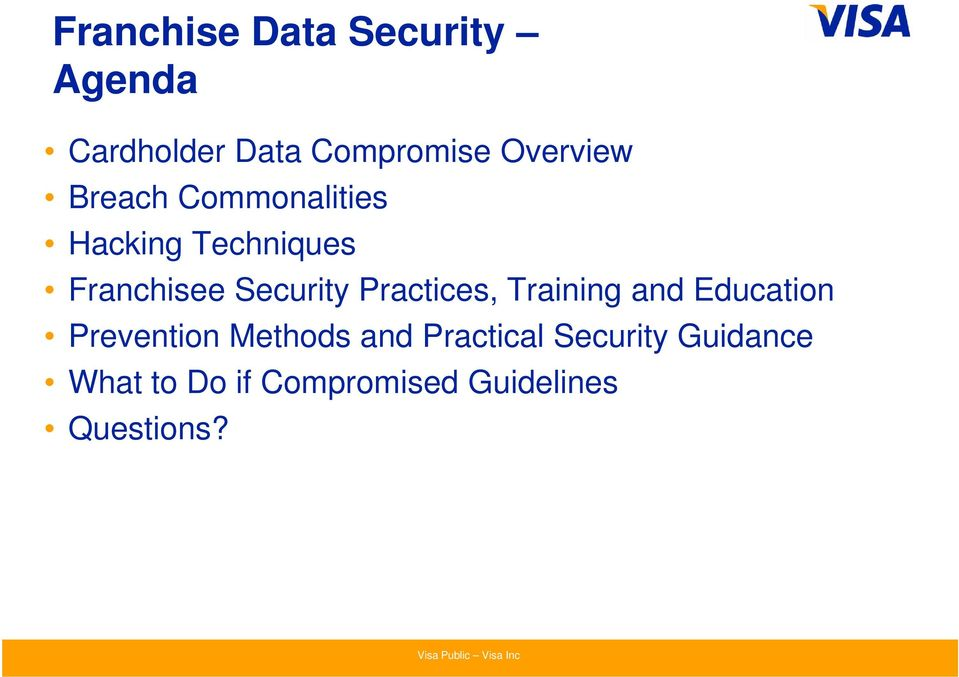 Security Practices, Training and Education Prevention Methods