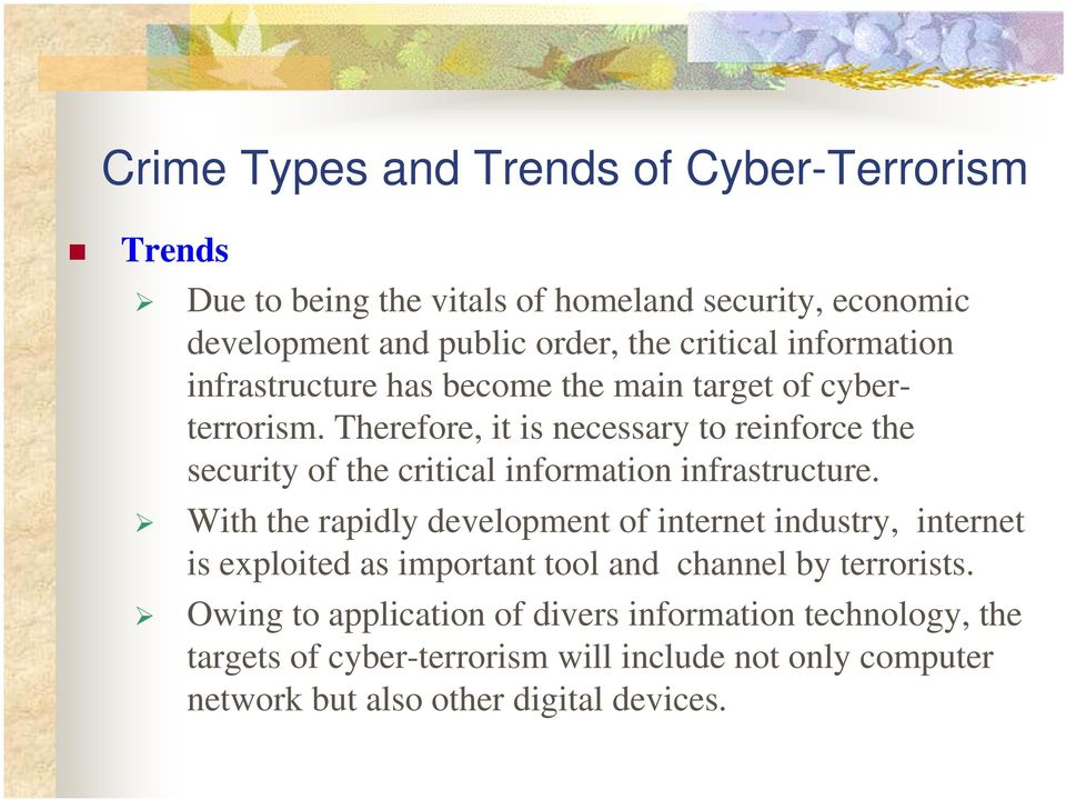 Therefore, it is necessary to reinforce the security of the critical information infrastructure.