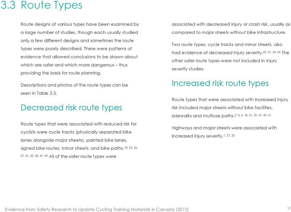 Descriptions and photos of the route types can be seen in Table 3.