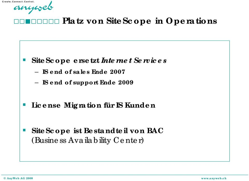 support Ende 2009 License Migration für IS Kunden