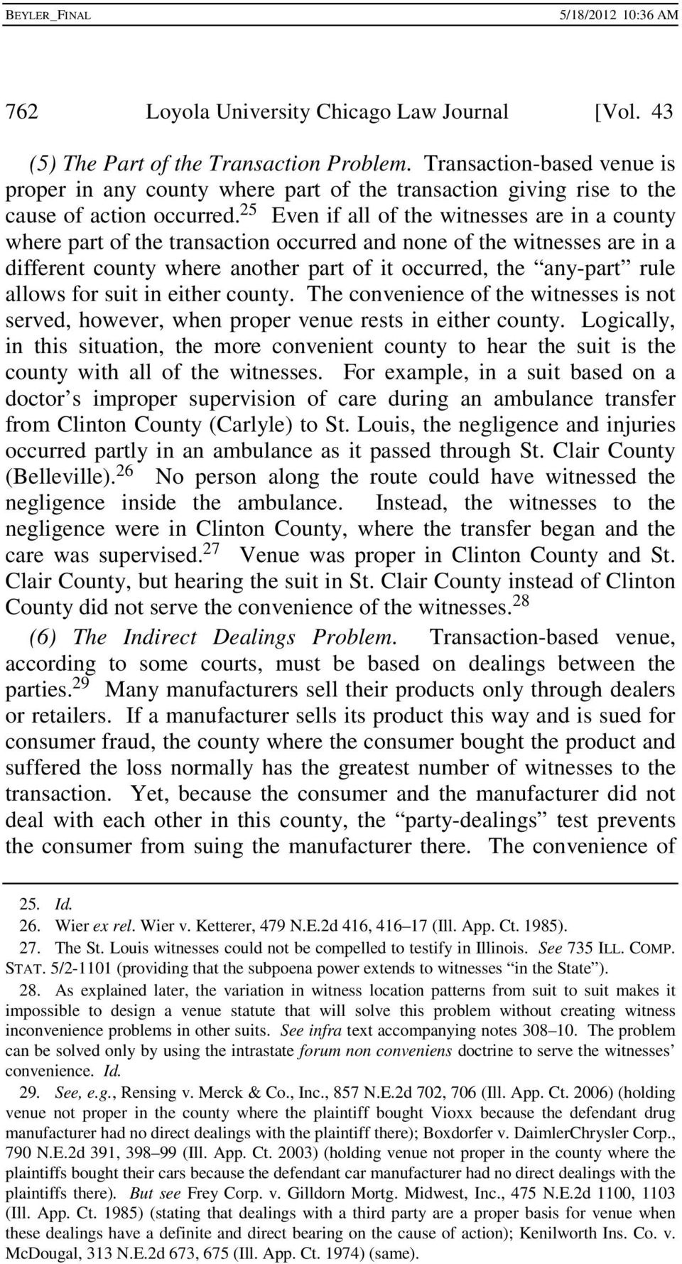 25 Even if all of the witnesses are in a county where part of the transaction occurred and none of the witnesses are in a different county where another part of it occurred, the any-part rule allows