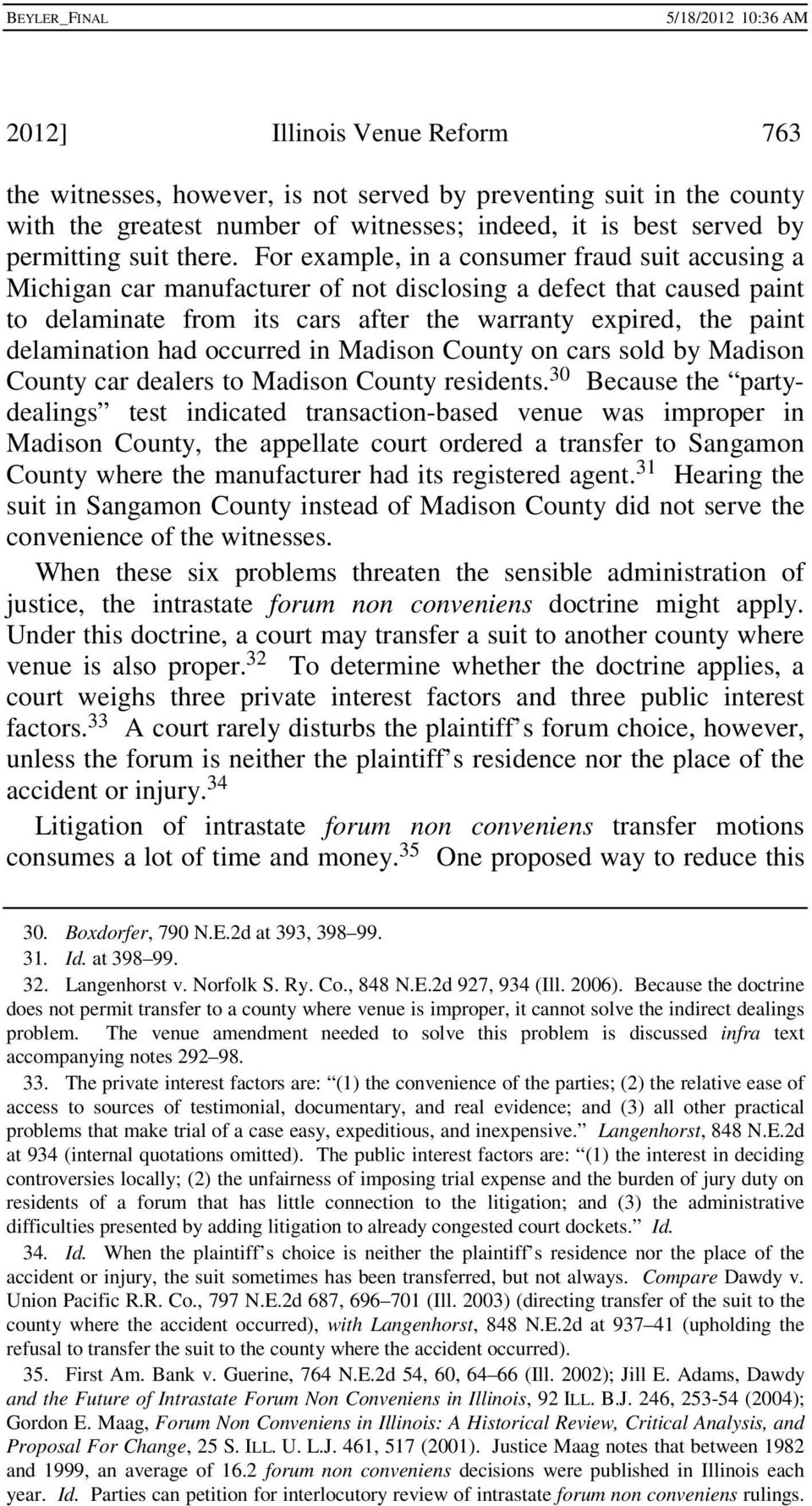 had occurred in Madison County on cars sold by Madison County car dealers to Madison County residents.