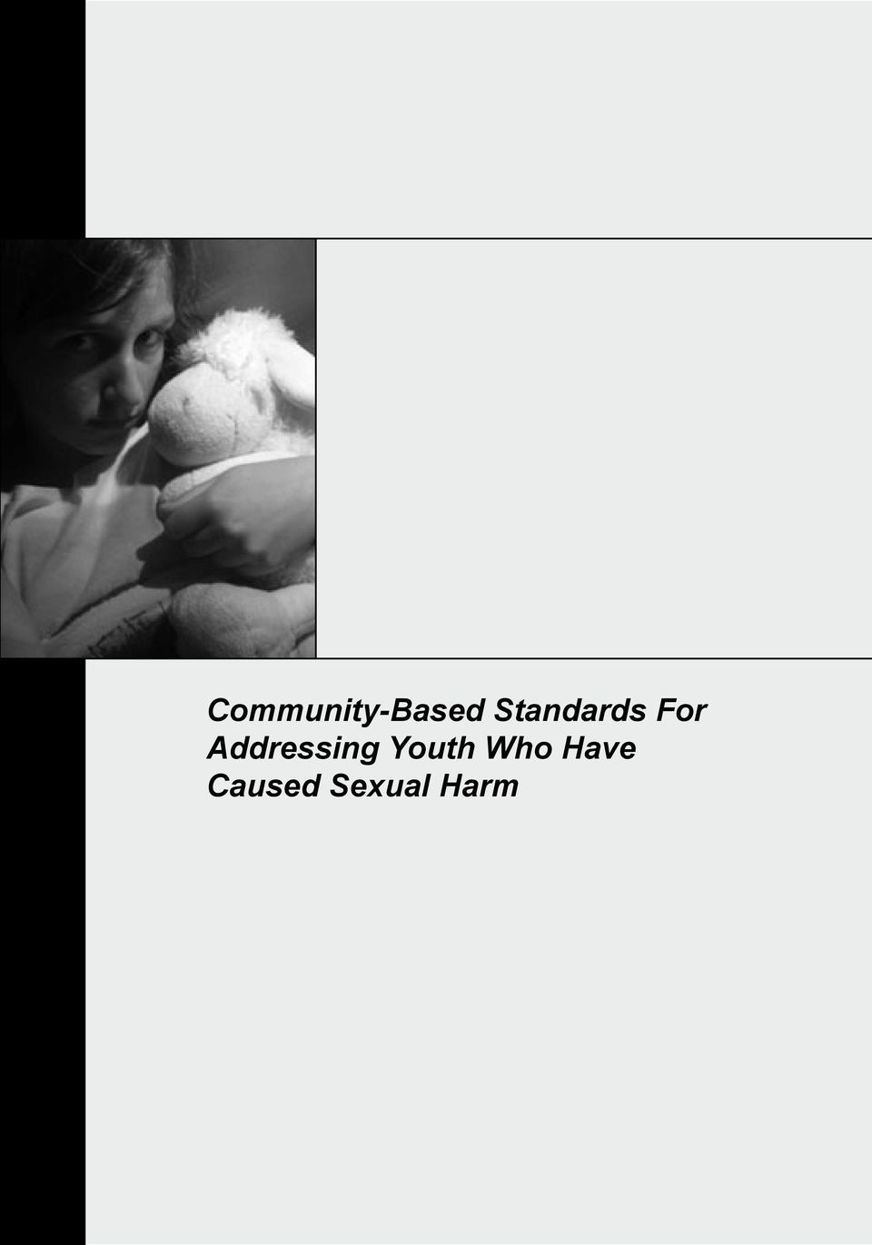 Sexual Harm Community-Based Standards